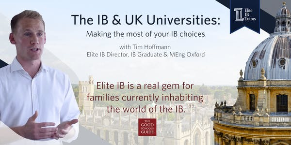 The IB & UK Universities: Making the Most of Your Choices [Completed]